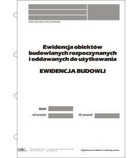 Ewidencja obiektów budowlanych rozpoczynanych i  oddawanych do użytkowania  EWIDENCJA BUDOWLI