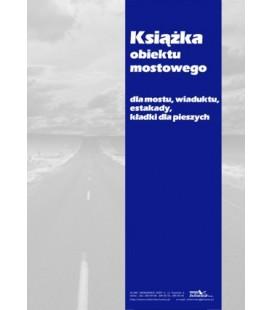 Książka obiektu mostowego dla mostu, wiaduktu, estakadyi,kładki dla pieszych K-MOST